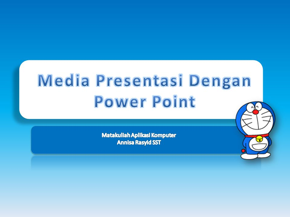 Media Presentasi Dengan Power Point