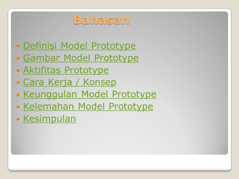 Bahasan Definisi Model Prototype Gambar Model Prototype