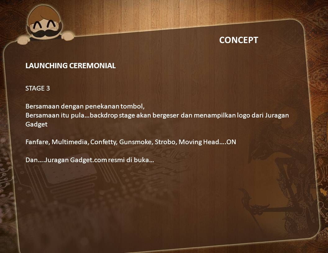 CONCEPT LAUNCHING CEREMONIAL STAGE 3