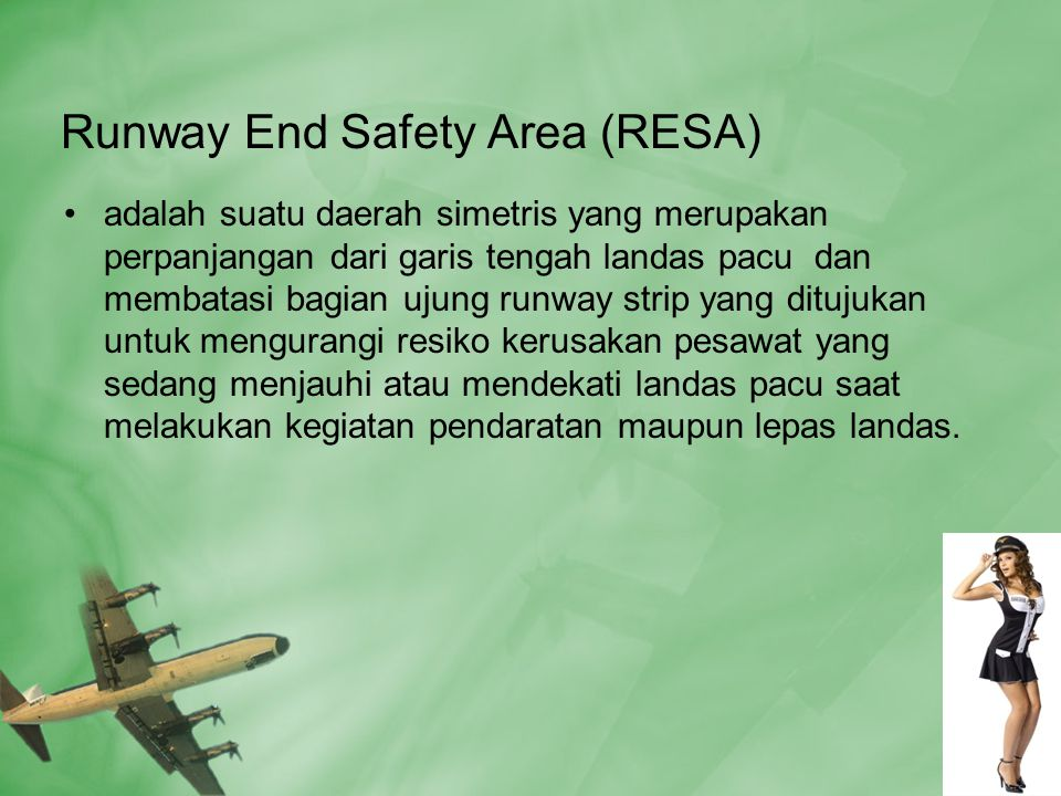 Runway End Safety Area (RESA)