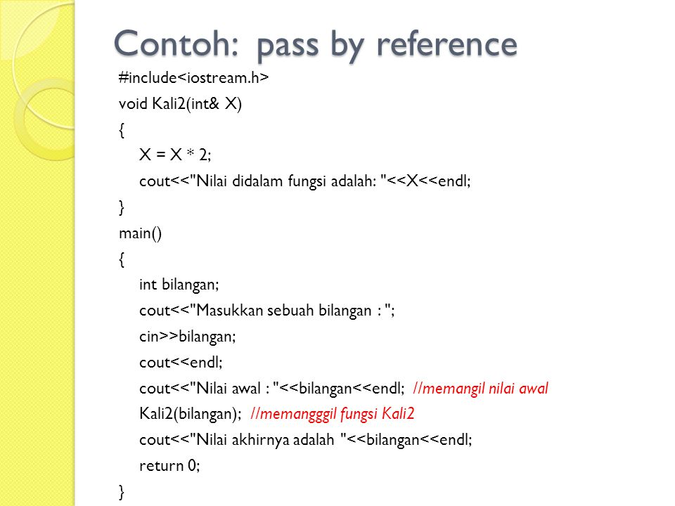 Contoh: pass by reference