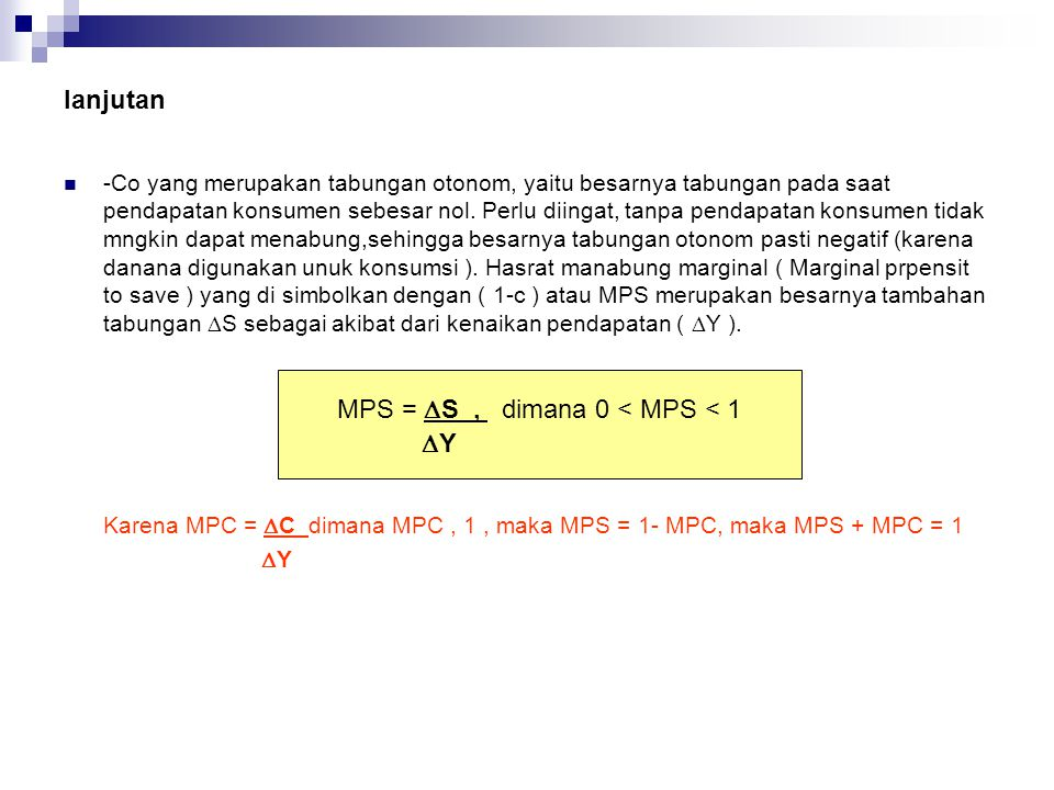 MPS = DS , dimana 0 < MPS < 1