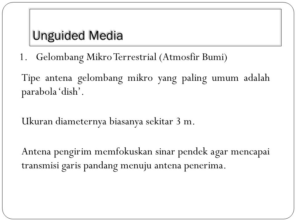 Unguided Media Gelombang Mikro Terrestrial (Atmosfir Bumi)