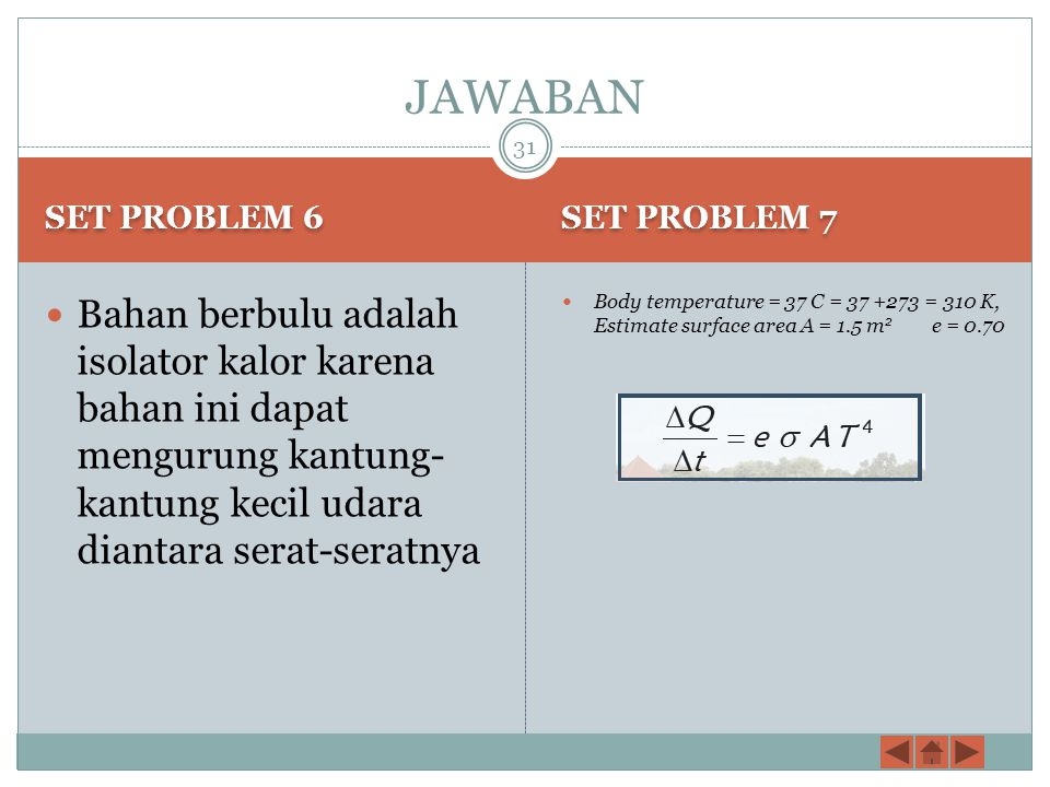 JAWABAN SET PROBLEM 6. SET PROBLEM 7.