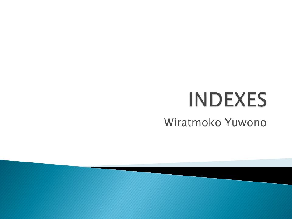 INDEXES Wiratmoko Yuwono