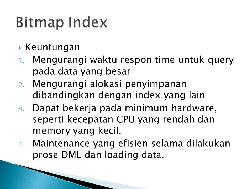 Bitmap Index Keuntungan
