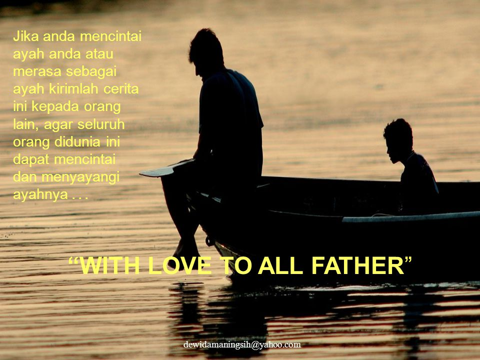 WITH LOVE TO ALL FATHER