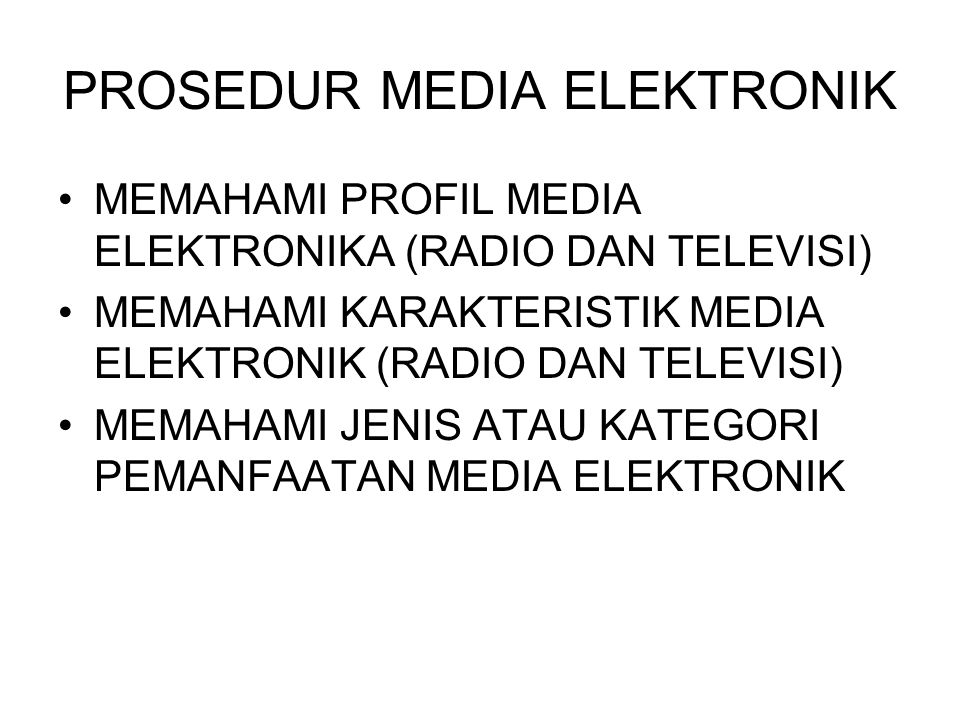 PROSEDUR MEDIA ELEKTRONIK