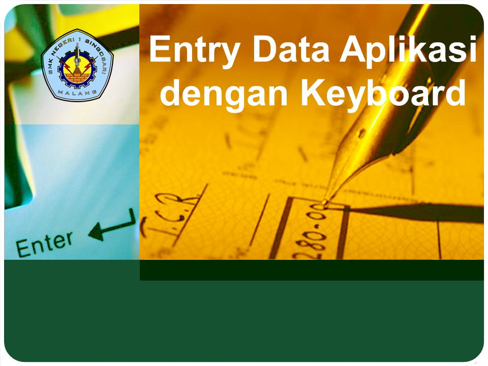Entry Data Aplikasi dengan Keyboard