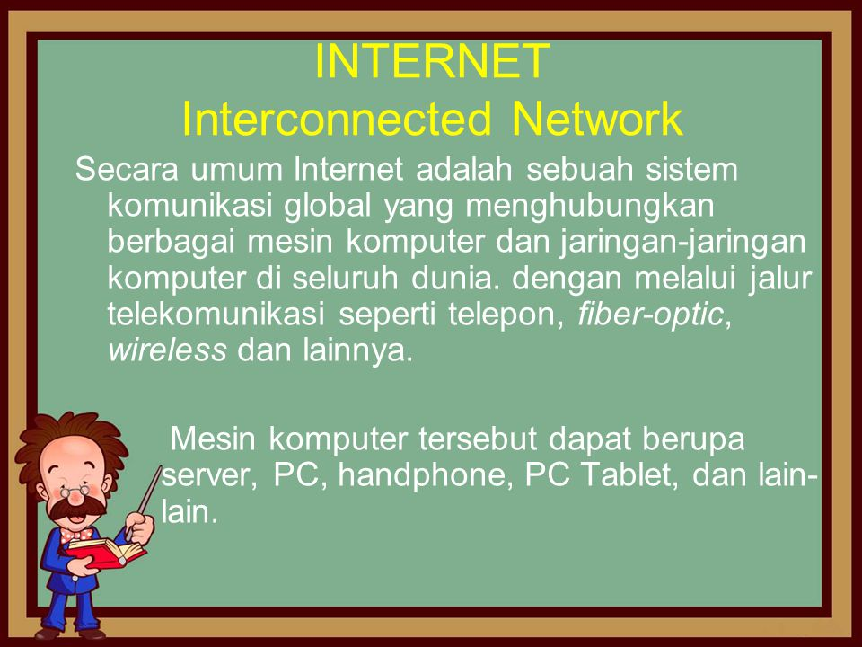 INTERNET Interconnected Network