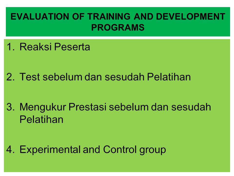EVALUATION OF TRAINING AND DEVELOPMENT PROGRAMS