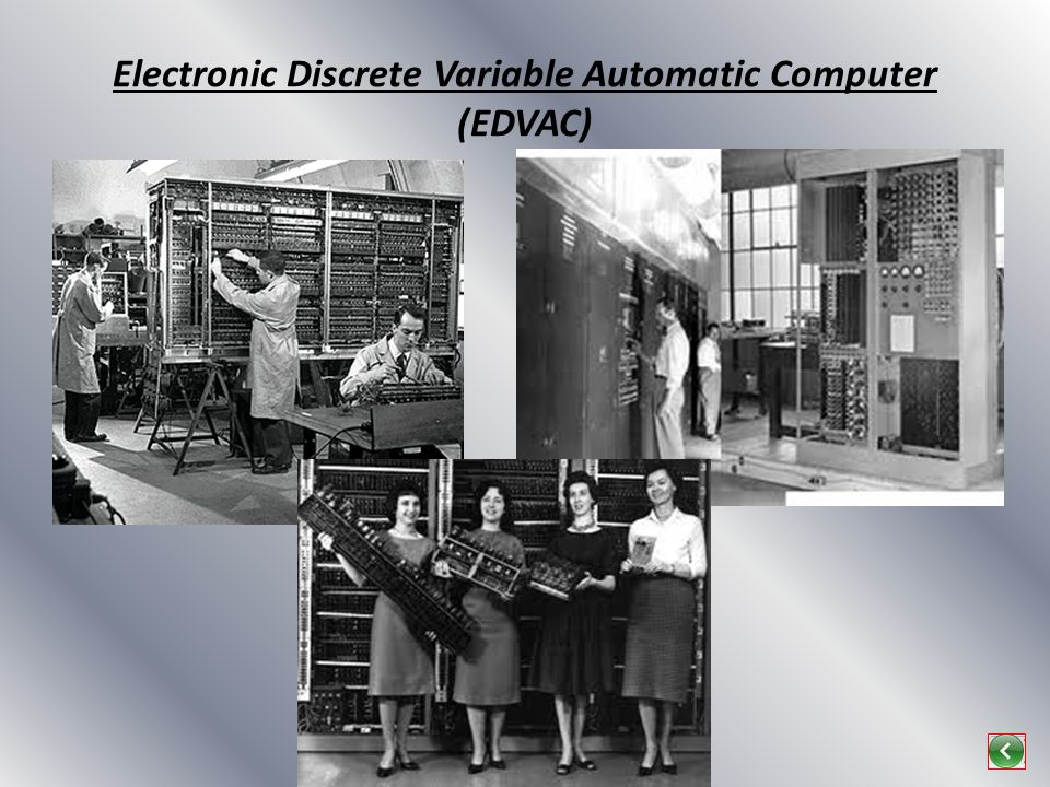 Electronic Discrete Variable Automatic Computer (EDVAC)