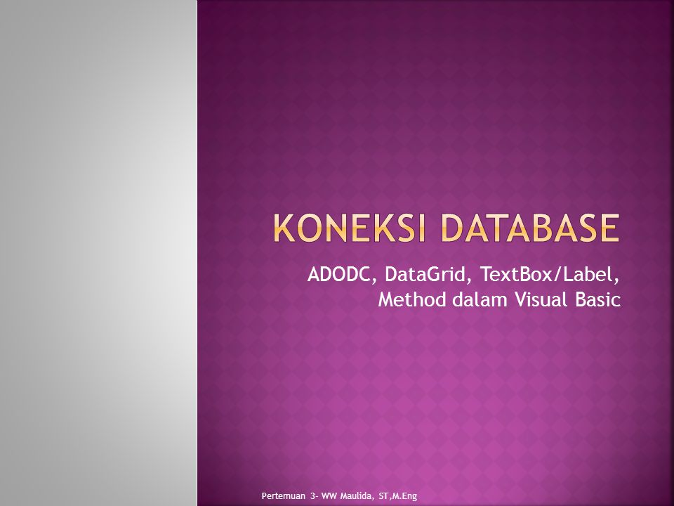 ADODC, DataGrid, TextBox/Label, Method dalam Visual Basic