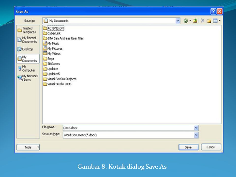 Gambar 8. Kotak dialog Save As