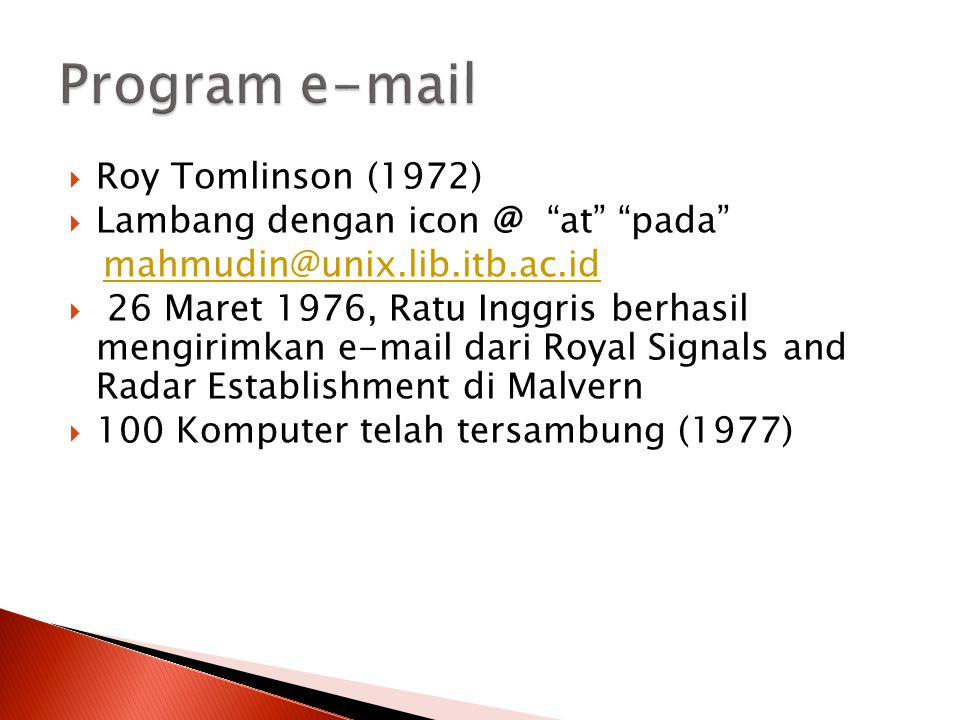 Program e-mail Roy Tomlinson (1972) Lambang dengan icon @ at pada