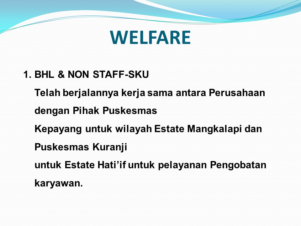 WELFARE BHL & NON STAFF-SKU