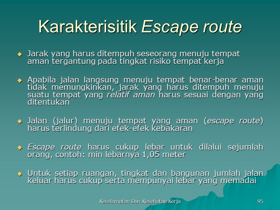 Karakterisitik Escape route