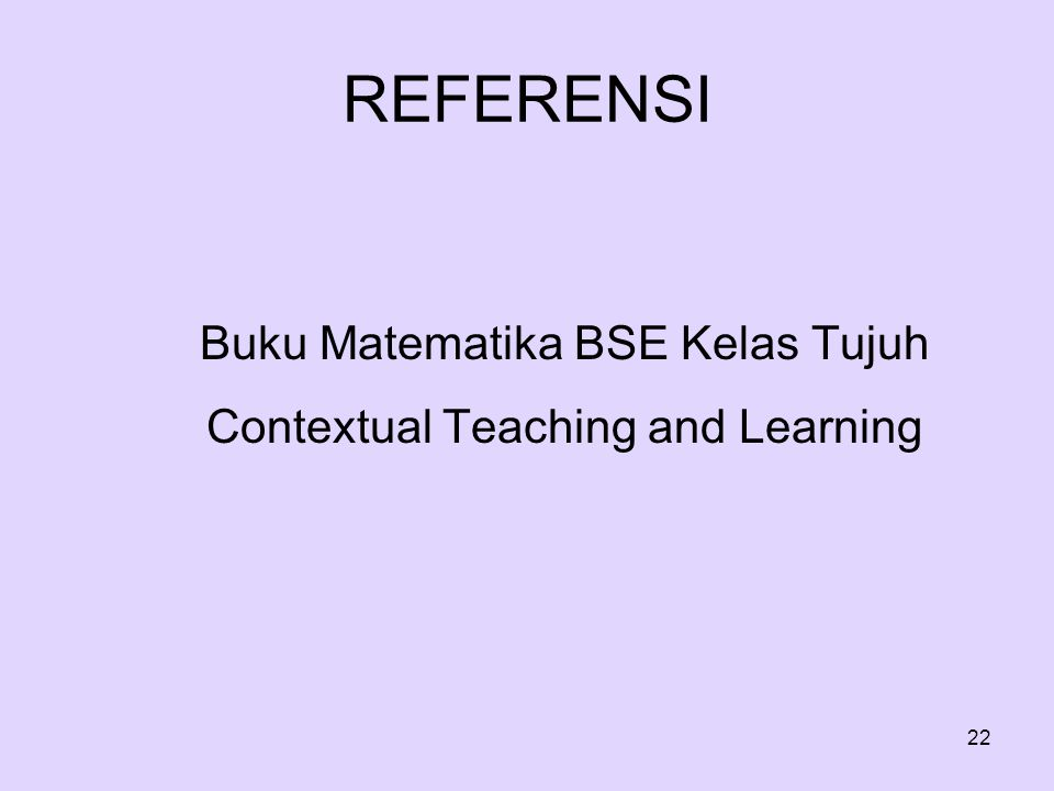 Buku Matematika BSE Kelas Tujuh Contextual Teaching and Learning