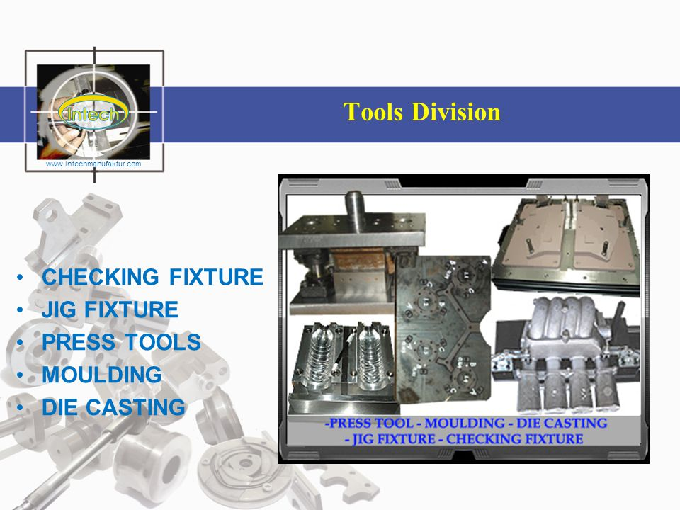 Tools Division CHECKING FIXTURE JIG FIXTURE PRESS TOOLS MOULDING