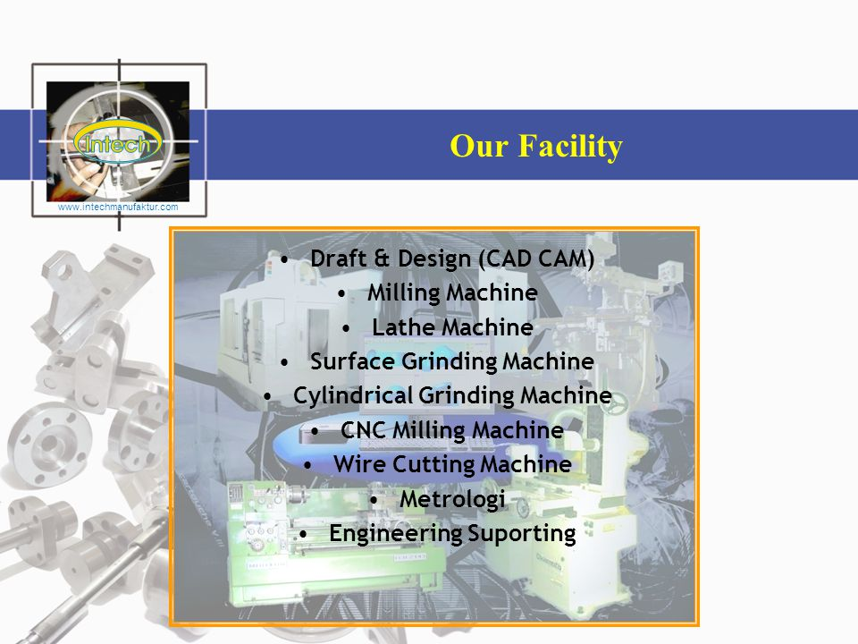 Our Facility Draft & Design (CAD CAM) Milling Machine Lathe Machine