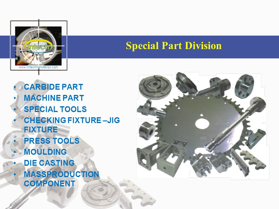 Special Part Division CARBIDE PART MACHINE PART SPECIAL TOOLS