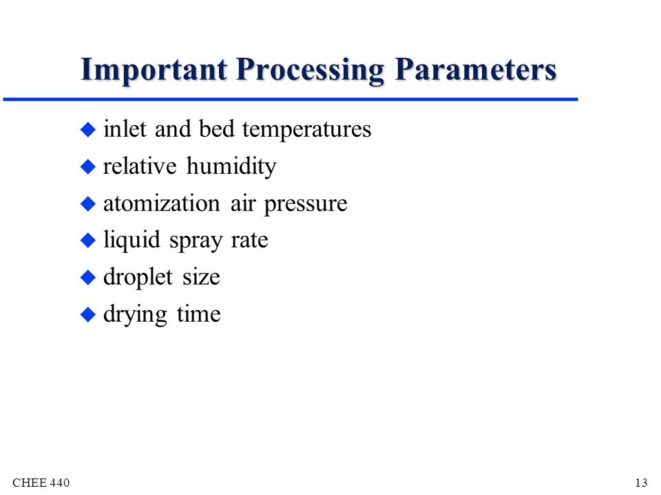 Important Processing Parameters