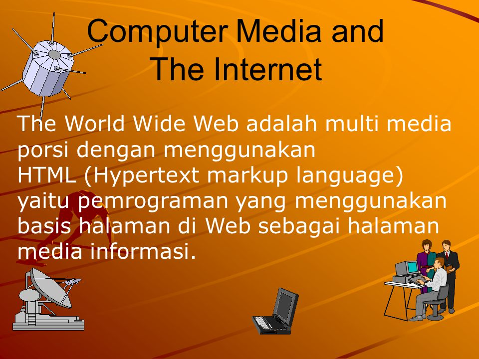 Computer Media and The Internet