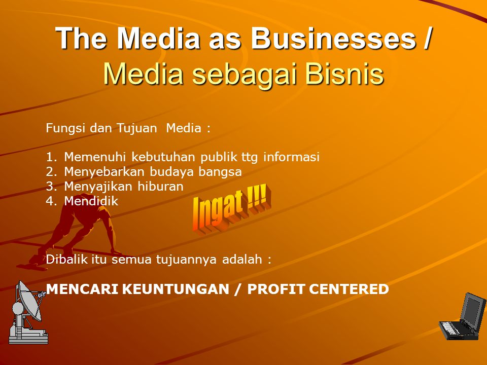 The Media as Businesses / Media sebagai Bisnis