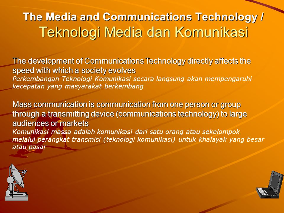 The Media and Communications Technology / Teknologi Media dan Komunikasi
