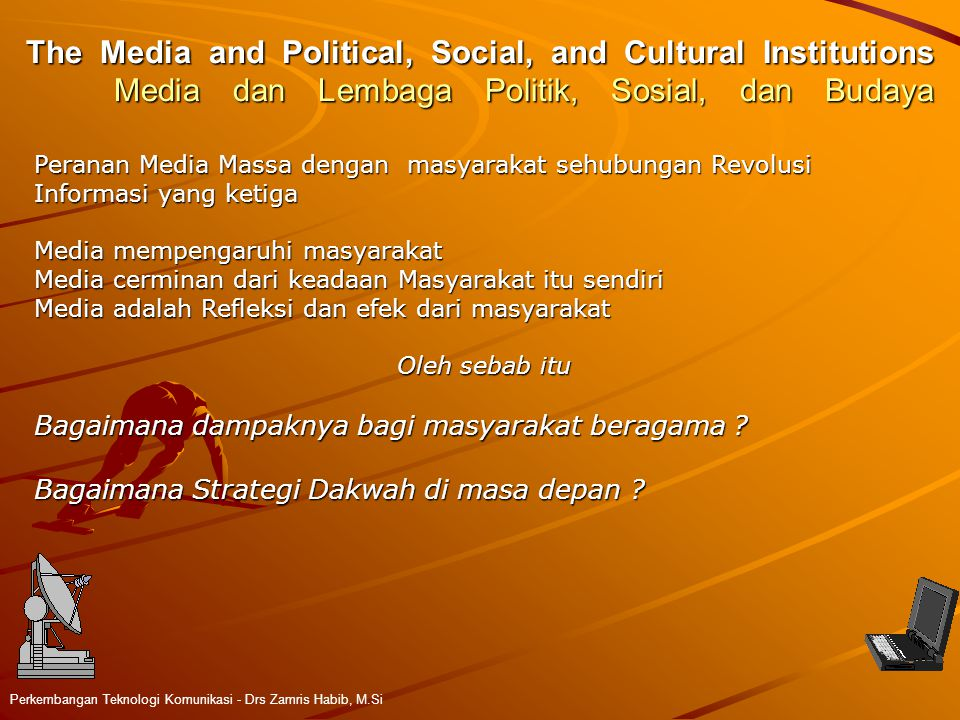 The Media and Political, Social, and Cultural Institutions Media dan Lembaga Politik, Sosial, dan Budaya
