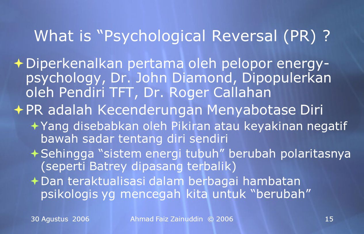 What is Psychological Reversal (PR)