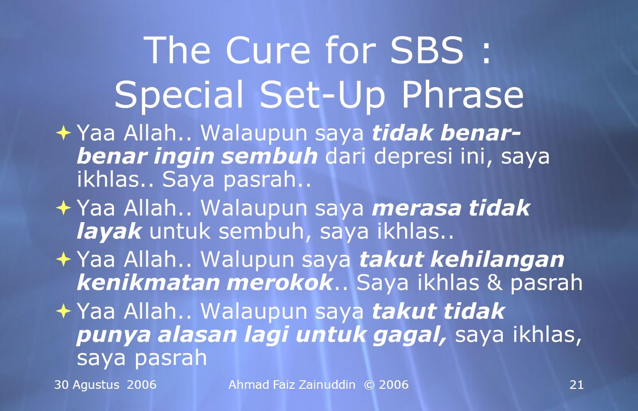 The Cure for SBS : Special Set-Up Phrase