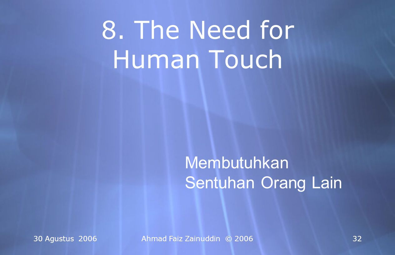 8. The Need for Human Touch