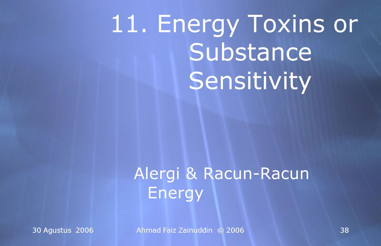 11. Energy Toxins or Substance Sensitivity