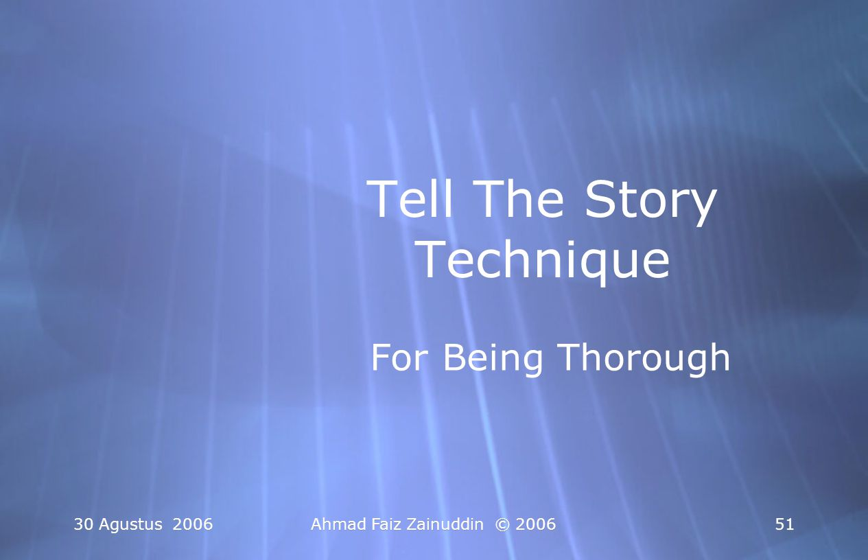 Tell The Story Technique