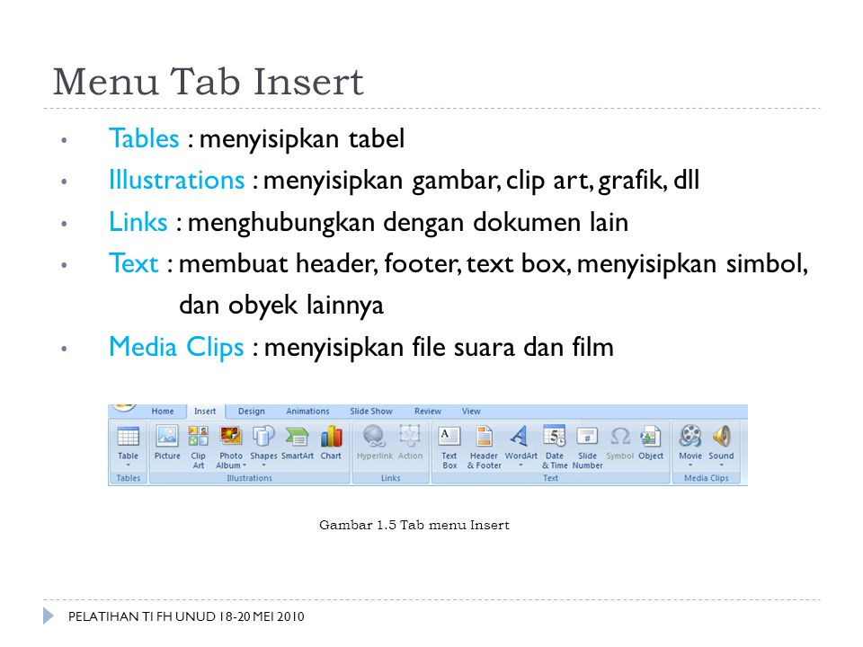 Menu Tab Insert Tables : menyisipkan tabel