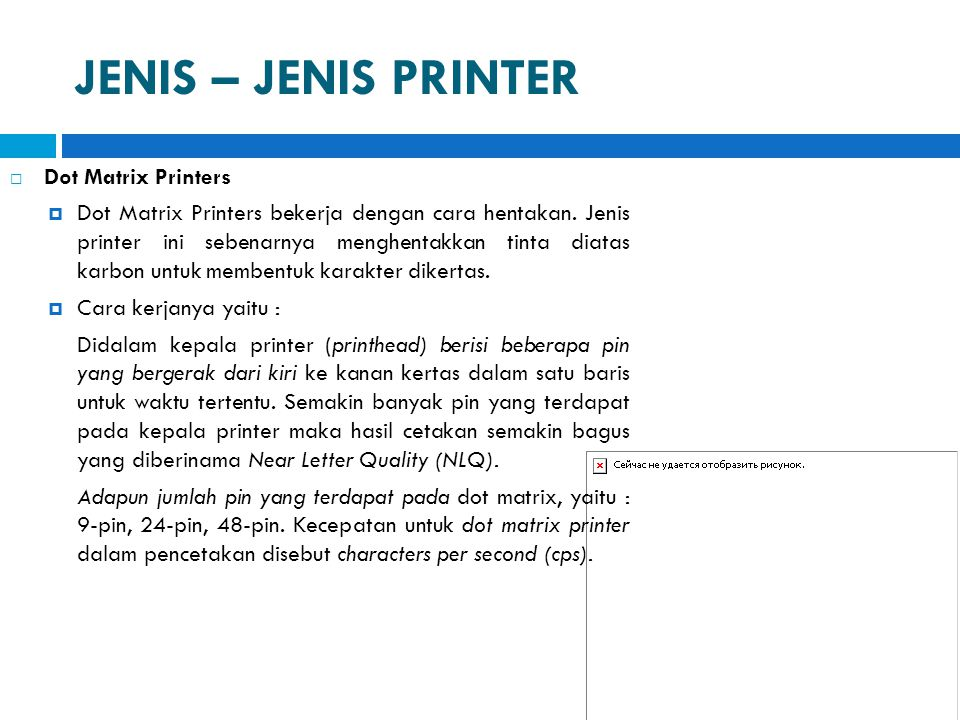 JENIS – JENIS PRINTER Dot Matrix Printers