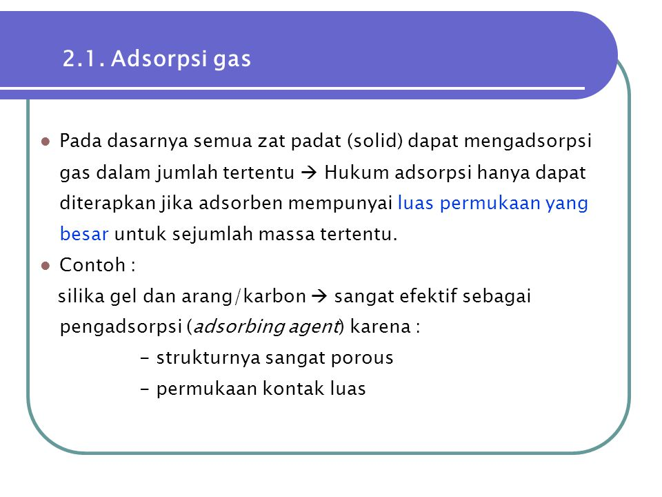 2.1. Adsorpsi gas