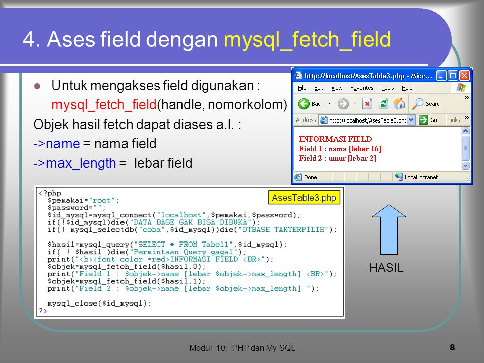 4. Ases field dengan mysql_fetch_field