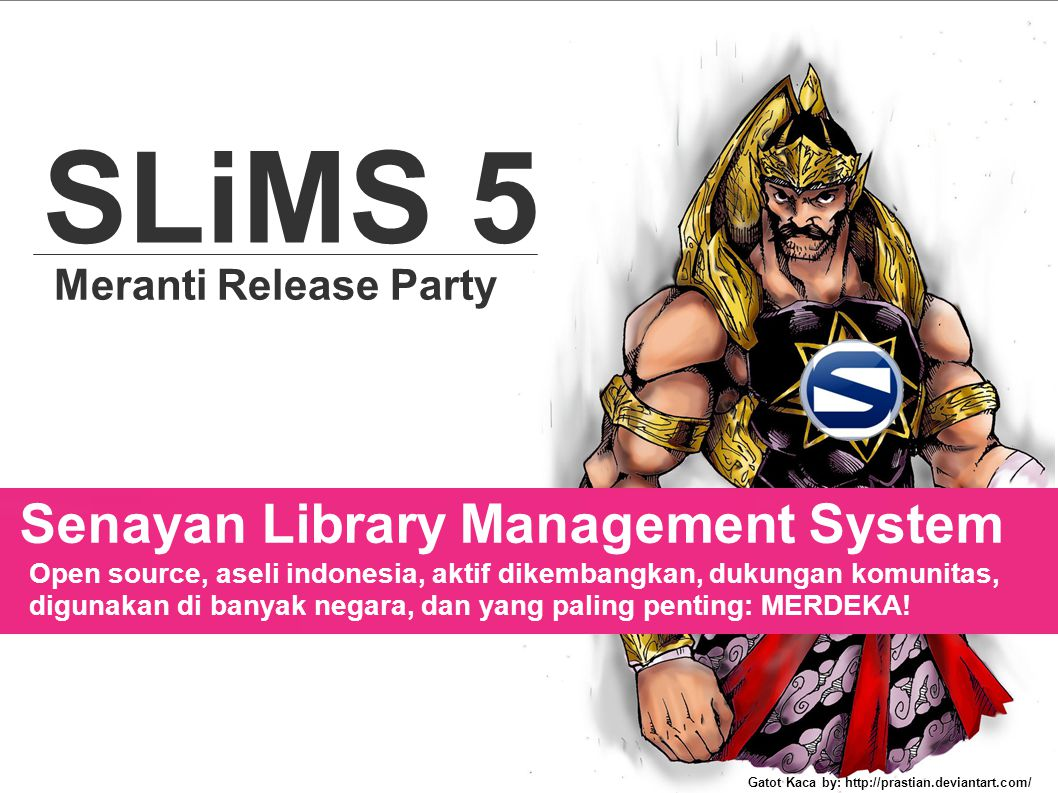 SLiMS 5 Senayan Library Management System Meranti Release Party