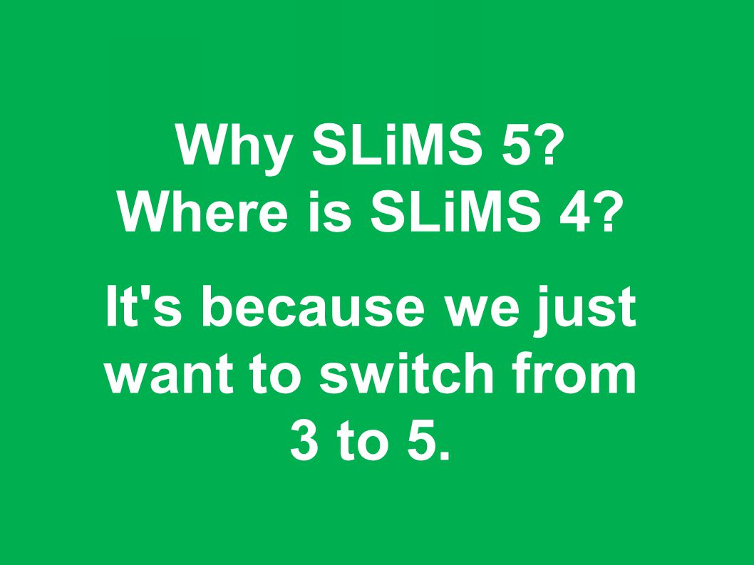 It s because we just want to switch from 3 to 5.