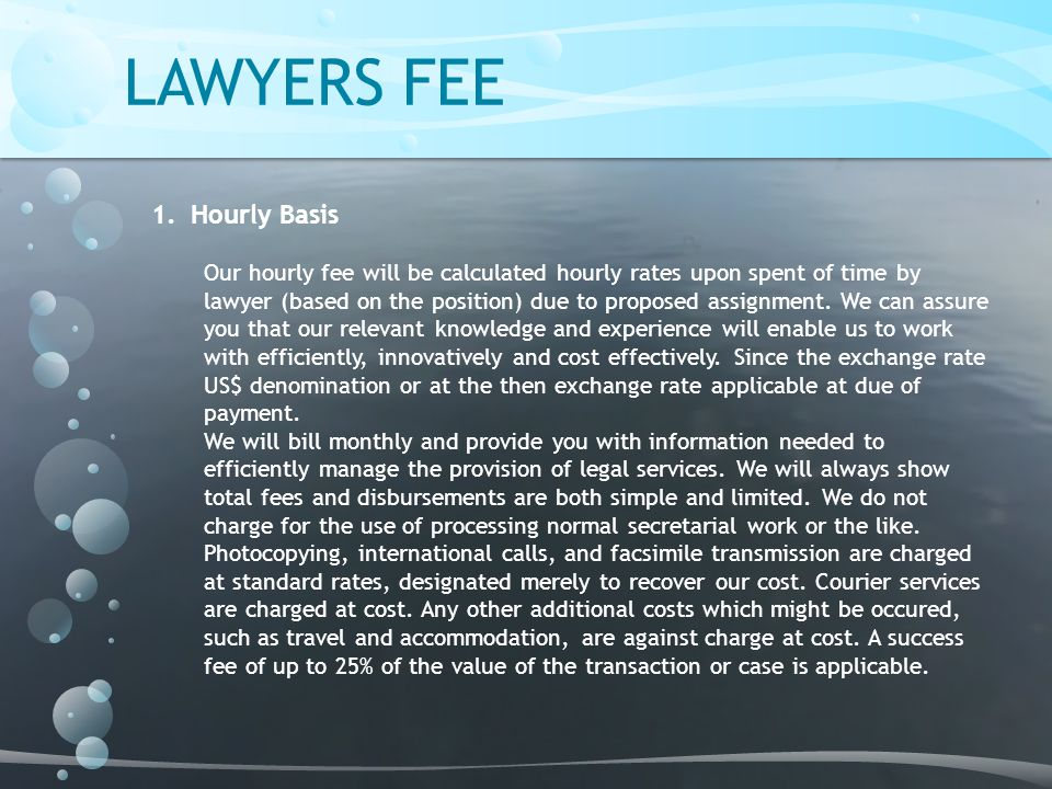 LAWYERS FEE Hourly Basis