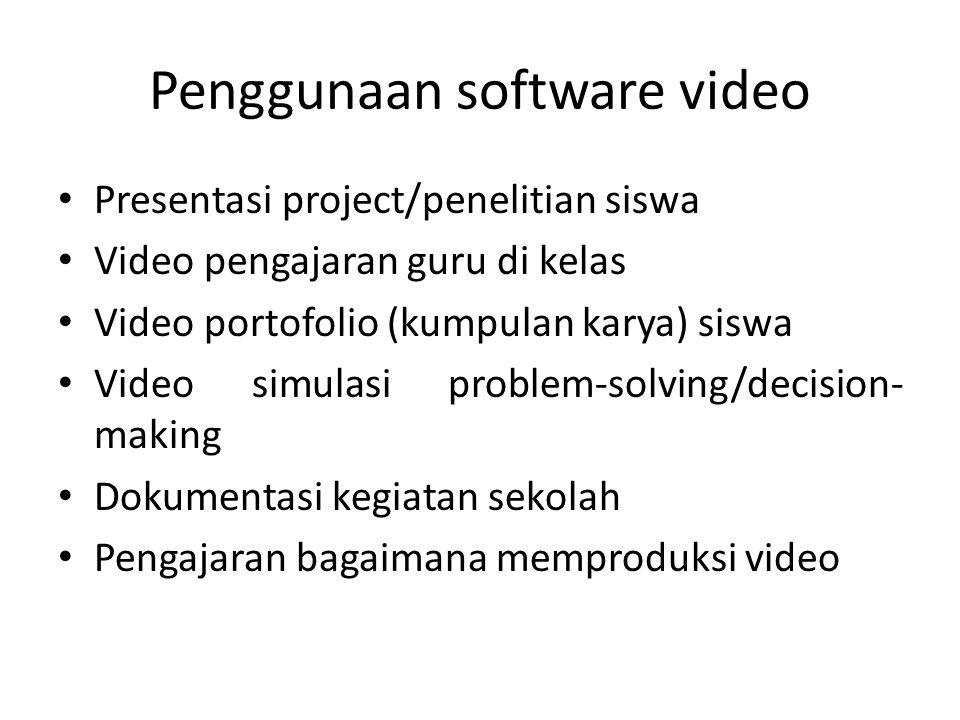 Penggunaan software video