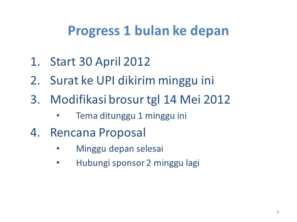 Progress 1 bulan ke depan