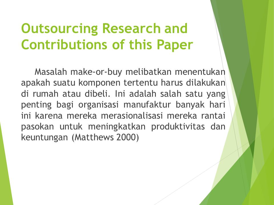 Outsourcing Research and Contributions of this Paper