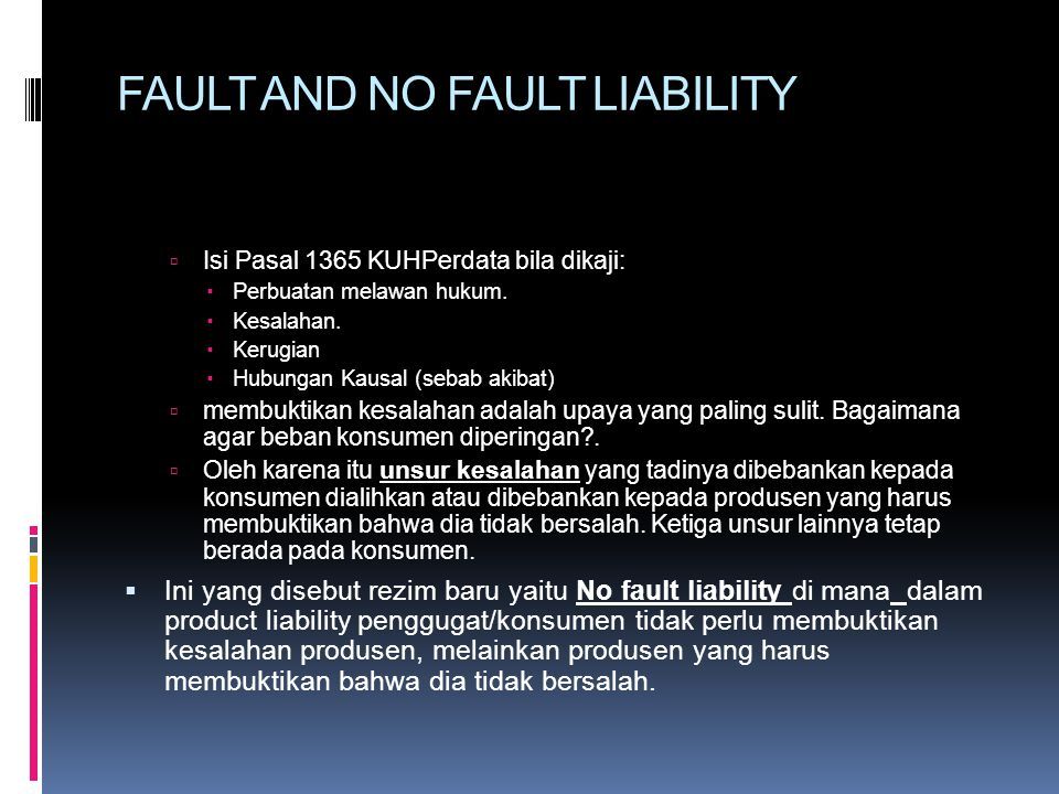FAULT AND NO FAULT LIABILITY