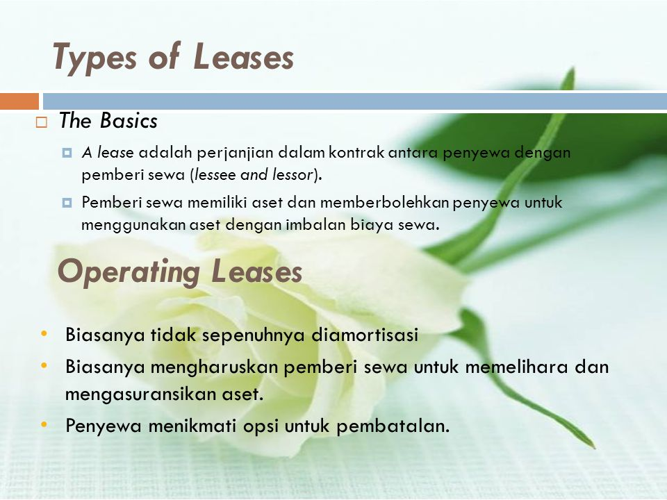 Types of Leases Operating Leases The Basics