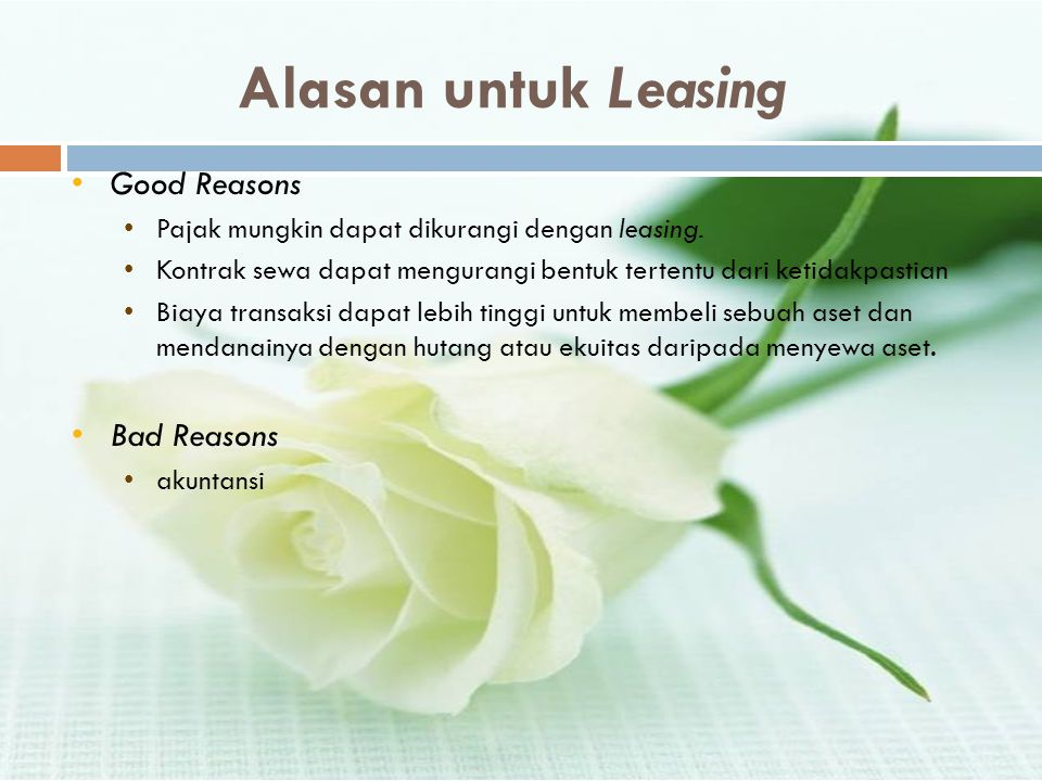 Alasan untuk Leasing Good Reasons Bad Reasons