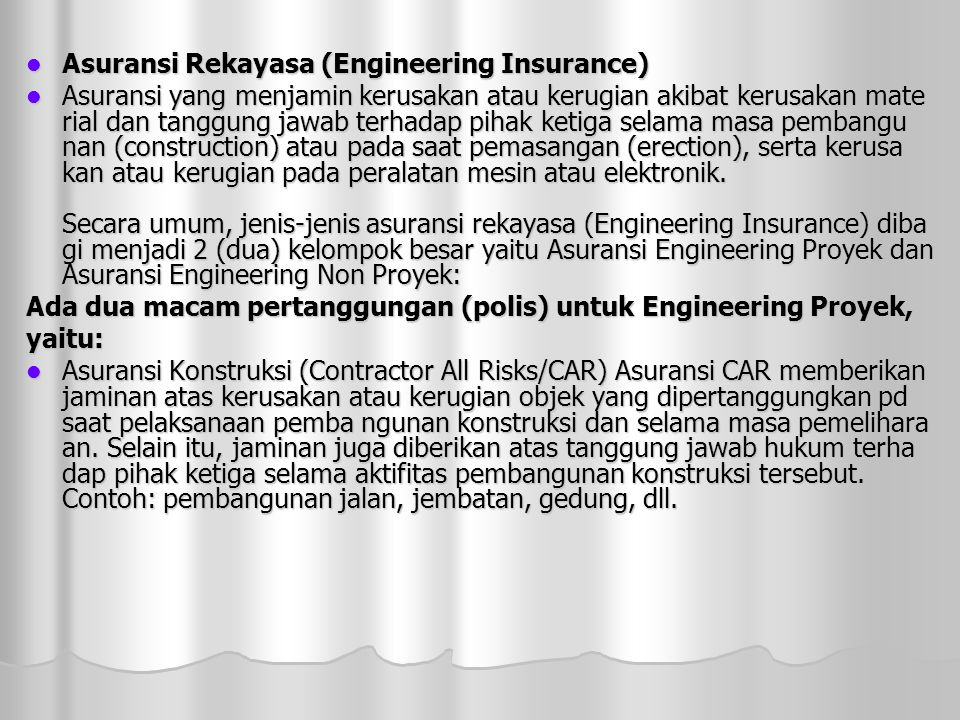 Asuransi Rekayasa (Engineering Insurance)