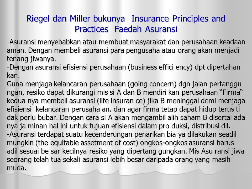 Riegel dan Miller bukunya Insurance Principles and Practices Faedah Asuransi